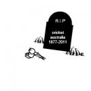 R.I.P cricket australia