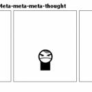 True Philo-sophy--Meta-meta-meta-thought