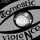 Domestic Violence is a Beastly Act