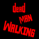 Dead Man Walking 3