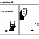 Buddha and Gandhi