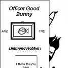 Officer Good Bunny:Diamond Robbers (Cover)