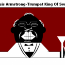 Louis Armstrong-Trumpet King Of Swing
