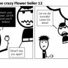 Steve the crazy Flower Seller 12