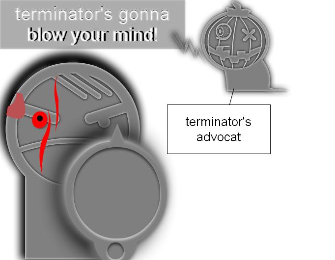 terminator's gonna blow your mind!