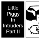 Intruders - Little Piggy Episode 6 - Part II