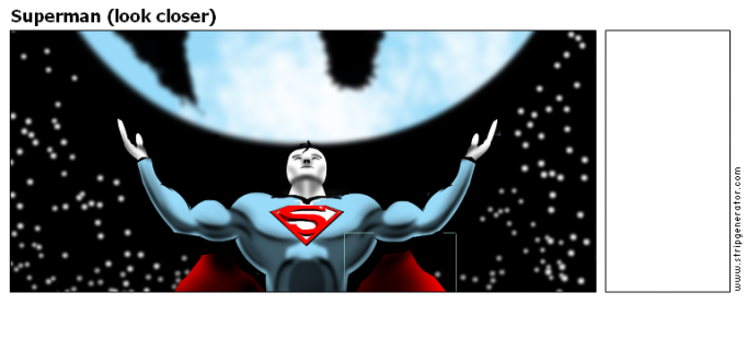 Superman (look closer)