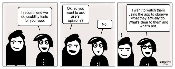 UX cartoon: Usability tests - actions not opinions