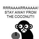 -The Two Monkeys- Coconut