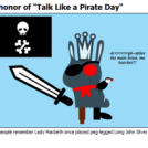 "in honor of ""Talk Like a Pirate Day"""