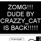 DUDE #18 !! ZOMG!! DUDE IS BACK!!!!!