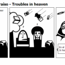 Problemas en el paraíso - Troubles in heaven