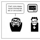 Réseaux sociaux d'entreprise : la grande illusio