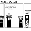 Even Jesus plays World of Warcraft