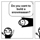 Do You Really Want to build a snowman?