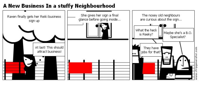 A New Business In a stuffy Neighbourhood