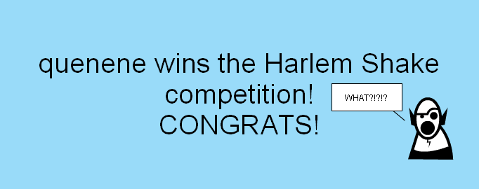 Harlem Shake competition winner!!!!!!