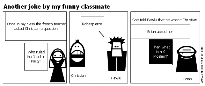 Another joke by my funny classmate