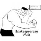 Shakespearean Hulk