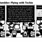 The Tech Support Mumbler: Flying with Techie