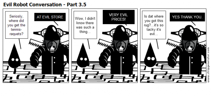 Evil Robot Conversation - Part 3.5