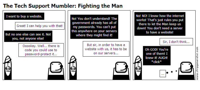 The Tech Support Mumbler: Fighting the Man
