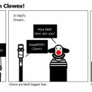Ned's World:#4 Ahh Clowns!