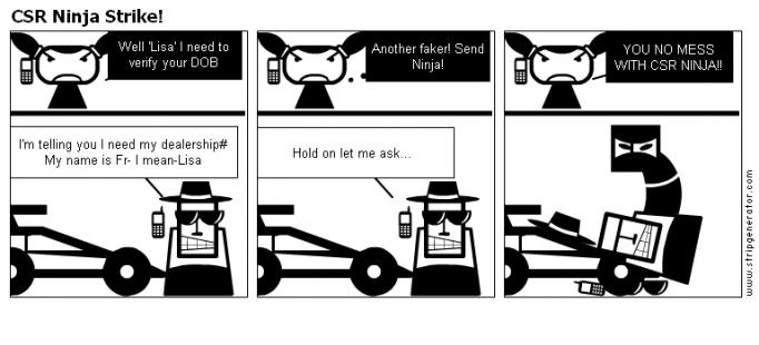 CSR Ninja Strike!