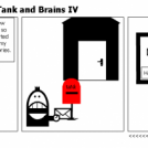 The adventures of Tank and Brains IV
