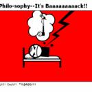 True Philo-sophy--It's Baaaaaaaaack!!