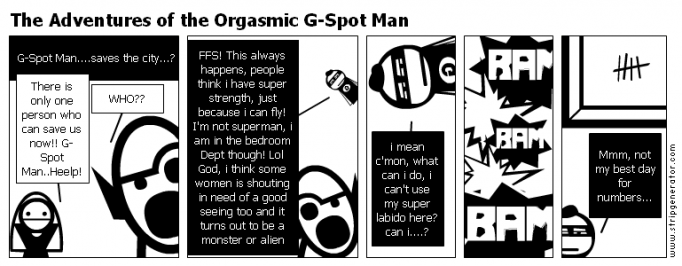 The Adventures of the Orgasmic G-Spot Man