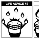 Life Advice #2