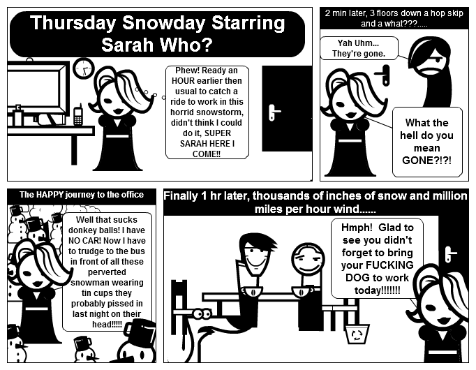 Thursday Snowday Starring Sarah Who?