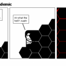 The Honeycomb Epidemic