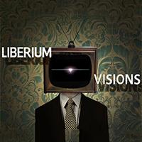 Liberium visions