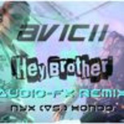 Hey Brother [Audio - FX Remix] [NYX Vs  HONDO] [FREE DOWNLOAD]