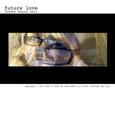 Sdb future love cover white 2012 stefan daniel bell metacouture