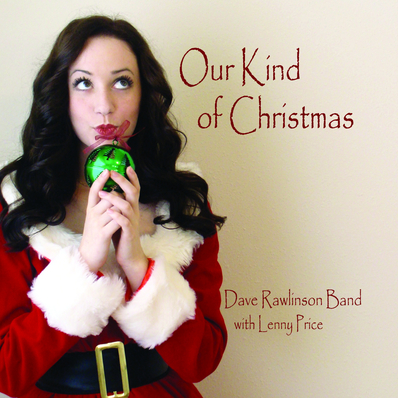Dave%20rawlinson%20band%20our%20kind%20of%20christmas%20cd%20front%20art%20cover