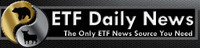 ETF DAILY NEWS