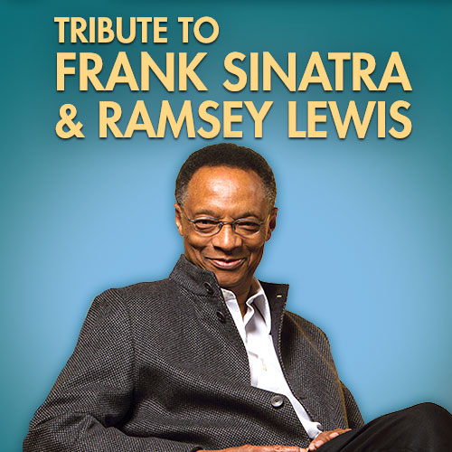 Tribute to Ramsey and Sinatra