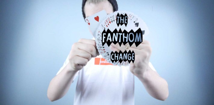 The Fanthom Change