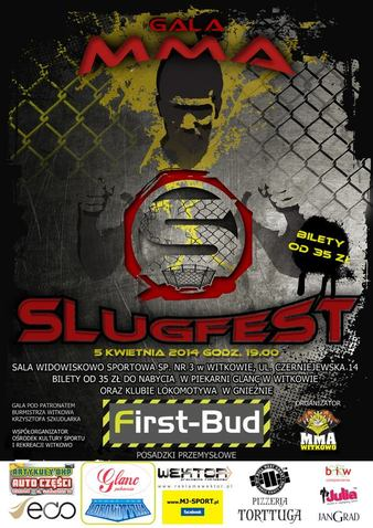 Slugfest 1