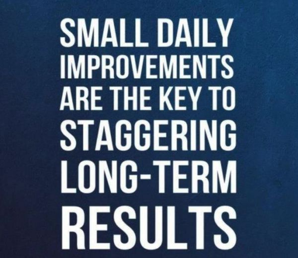 Daily Improvements Lead To Long-Term Results