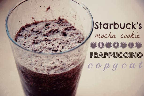 Starbucks Mocha Cookie Crumble Frappuccino Copycat