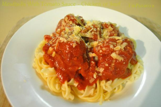 Meatballs With Tomato Sauce- Chicken or Beef