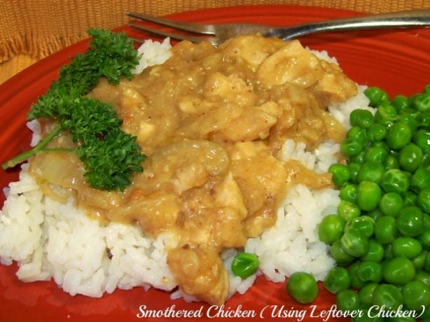 Smothered Chicken (Using Leftover Chicken)