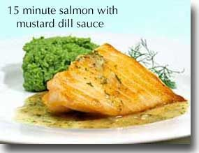 15 Minute Salmon with Mustard, Dill Sauce