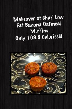 Char's Low Fat Banana Oatmeal Muffins