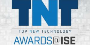 3rd Annual Top New Technology Awards (TNT Awards @ ISE 2018) Have Launched