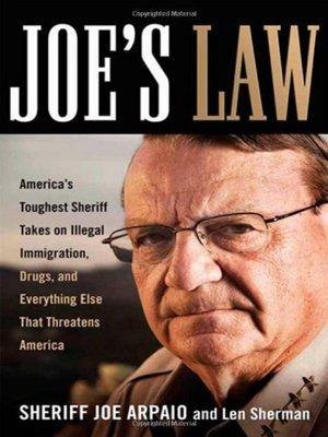 Joe's Law by Sheriff Joe Arpaio
